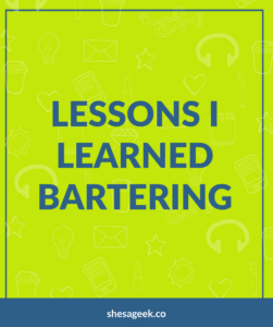 Lessons learned bartering