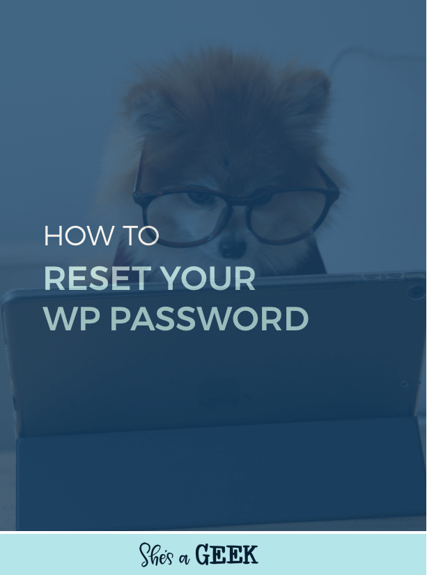 How to reset your WP password with the database